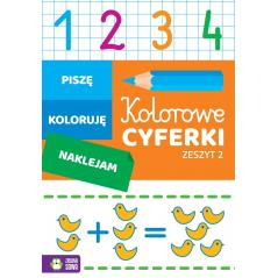 KOLOROWE CYFERKI 2 PISZĘ KOLORUJĘ NAKLEJAM Katarzyna Malinowska 4+