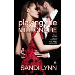 PLAYING THE MILLIONAIRE Lynn Sandi