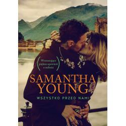 WSZYSTKO PRZED NAMI Samantha Young