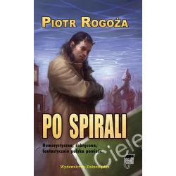 PO SPIRALI Rogoża Piotr