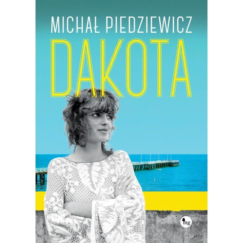 """Patronat: Michał Piedziewicz, """"Dakota - Bookeriada"""