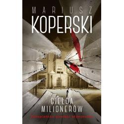 GIEŁDA MILIONERÓW Mariusz Koperski