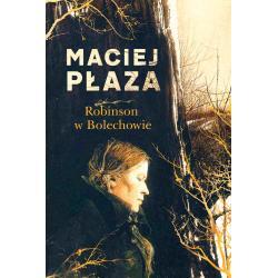 ROBINSON W BOLECHOWIE Płaza Maciej
