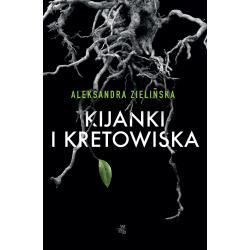 KIJANKI I KRETOWISKA Zielińska Aleksandra