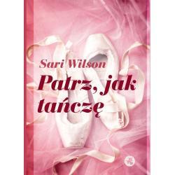PATRZ JAK TAŃCZĘ Wilson Sari