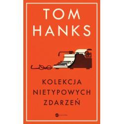 KOLEKCJA NIETYPOWYCH ZDARZEŃ Tom Hanks