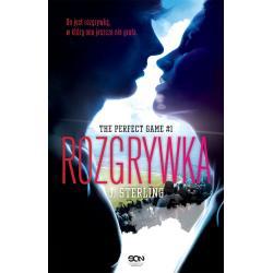 ROZGRYWKA. THE PERFECT GAME. 1. J. Sterling