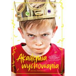 AKADEMIA WYCHOWANIA Michał Kędzierski