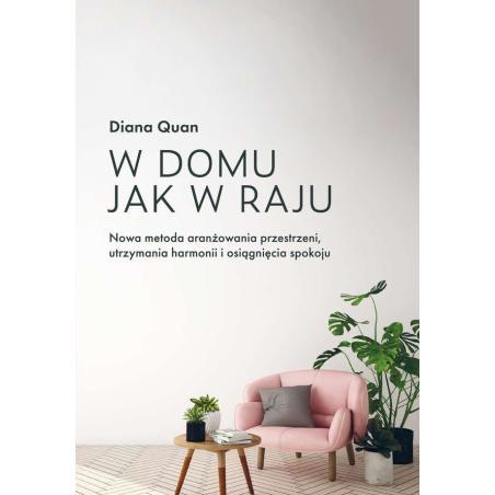 W DOMU JAK W RAJU Diana Quan