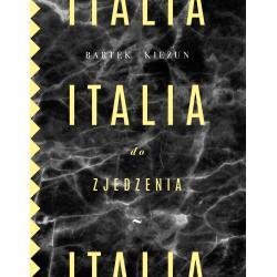 ITALIA DO ZJEDZENIA 2 Kieżun Bartek