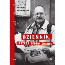 DZIENNIK.JESZCE JEDNO ZDANIE.Tadeusz Sobolewski