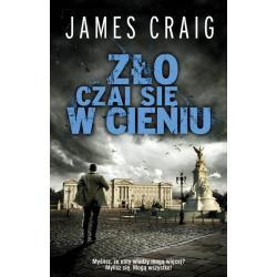 ZŁO CZAI SIĘ W CIENIU James Craig