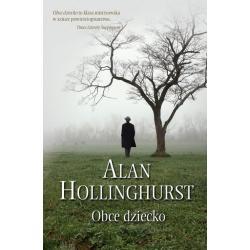 OBCE DZIECKO Alan Hollinghurst