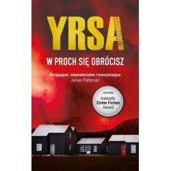 W PROCH SIĘ OBRÓCISZ Yrsa Sigurdardottir