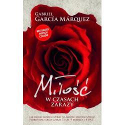 MIŁOŚĆ W CZASACH ZARAZY Gabriel Garcia Marquez