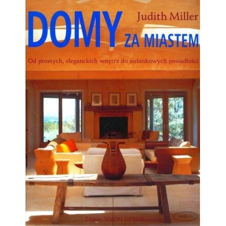 DOMY ZA MIASTEM Judith Miller