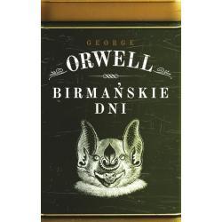 BIRMAŃSKIE DNI George Orwell