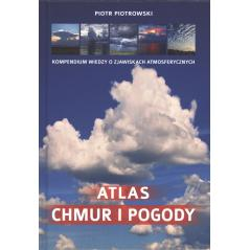 ATLAS CHMUR I POGODY Piotrowski Piotr