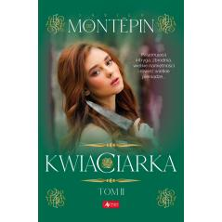 KWIACIARKA 2 De Montepin Xavier