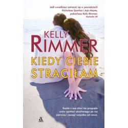 KIEDY CIEBIE STRACIŁAM Rimmer Kelly