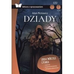 DZIADY LEKTURA Z OPRACOWANIEM Adam Mickiewicz
