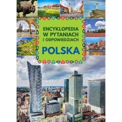 POLSKA ENCYKLOPEDIA W PYTANIACH I ODPOWIEDZIACH