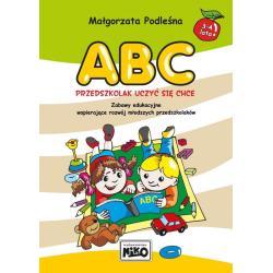 ABC PRZEDSZKOLAK UCZYĆ SIĘ CHCE Małgorzata Podleśna