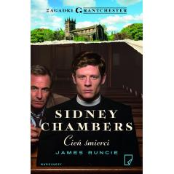 CIEŃ ŚMIERCI SIDNEY CHAMBERS James Runcie
