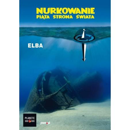 ELBA NURKOWANIE PIĄTA STRONA ŚWIATA DVD VIDEO
