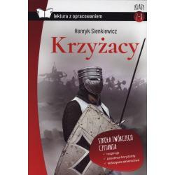 KRZYŻACY LEKTURA Z OPRACOWANIEM Henryk Sienkiewicz