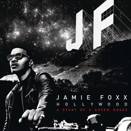 JAMIE FOXX HOLLYWOOD: A STORY OF A DOZEN ROSES CD