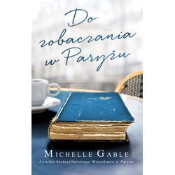 DO ZOBACZENIA W PARYŻU Gable Michelle