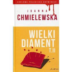 WIELKI DIAMENT. TOM II Chmielewska Joanna