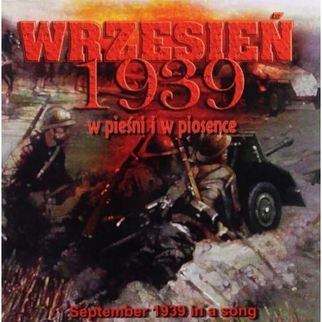 WRZESIEŃ 1939 W PIEŚNI I W PIOSENCE CD