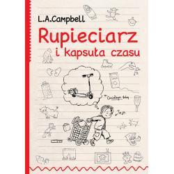 RUPIECIARZ I KAPSUŁA CZASU Campbell L.a.