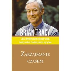 ZARZĄDZANIE CZASEM Brian Tracy