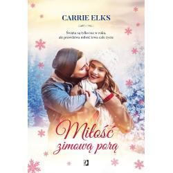 MIŁOŚĆ ZIMOWĄ PORĄ Carrie Elks