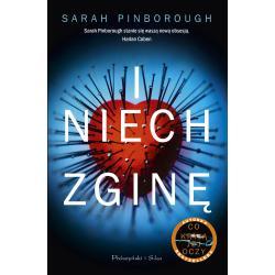I NIECH ZGINĘ Pinborough Sarah