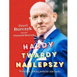 HARDY TWARDY NAJLEPSZY Paweł Burczyk